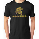 Spartan warrior - Come back with your shield or on it Unisex T-Shirt