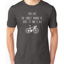 Rule #12 The correct number of bikes to own is n+1 Unisex T-Shirt