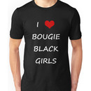 I LOVE BOUGIE BLACK GIRLS (BLACK) Unisex T-Shirt