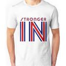 Stronger IN Unisex T-Shirt
