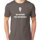 Go beyond the impossible - Gurren Lagann Unisex T-Shirt