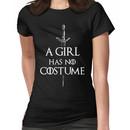 A Girl Has No Costume Women's T-Shirt