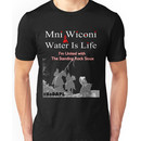 Mni Wiconi - Water is Life - I'm united with the Standing Rock Sioux. Unisex T-Shirt