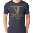 The List of Jericho (Ink It In Man) Unisex T-Shirt
