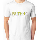 Faith Plus One Unisex T-Shirt