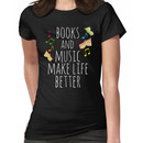 books and music make life better Women's T-Shirt
