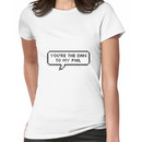 You're the Dan to my Phil Women's T-Shirt