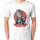 i ain't sorry Unisex T-Shirt