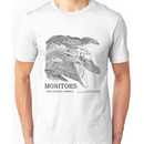 Monitors are the best animals Unisex T-Shirt