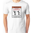 Warning - Don't Tell Me How To Do My Job Unisex T-Shirt