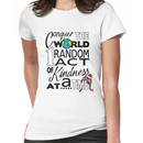Acts of Kindness (all year round!) Women's T-Shirt