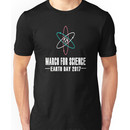 March for science - Earth day 2017 Unisex T-Shirt