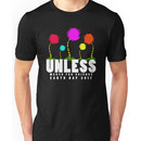Official unless march for science earth day 2017 Unisex T-Shirt