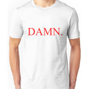 Kendrick Lamar - DAMN. Unisex T-Shirt