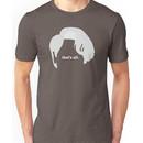 "The Miranda // ""That's All""  Unisex T-Shirt"