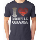 I love Michelle Obama t shirt Unisex T-Shirt