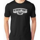 Bioshock Infinite He doesn't ROW Unisex T-Shirt