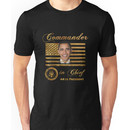 Commander in Chief, President Barack Obama Unisex T-Shirt