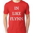 In like Flynn T-Shirt Unisex T-Shirt
