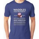 Vote Waddles Unisex T-Shirt