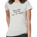 For A Good Time Dial Women's T-Shirt
