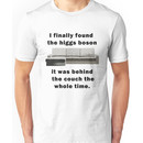 I found the Higgs Boson Unisex T-Shirt