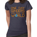Funny Ginger Hair T Shirt - One Day Gingers Will Rule The World Women's T-Shirt