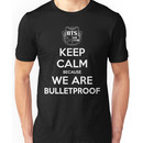 BTS - Keep Calm Because We Are Bulletproof (White) Unisex T-Shirt