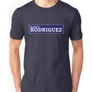 Elect Rodriguez Unisex T-Shirt