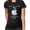Once you've had Mac II Women's T-Shirt