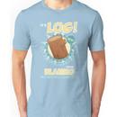 It's Better Than Bad, It's Good! Unisex T-Shirt