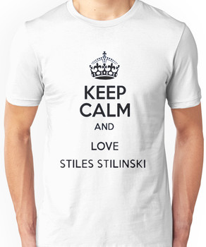 Keep Calm and Love Stiles Stilinski Unisex T-Shirt