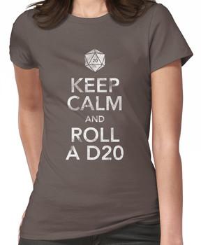 Keep Calm and Roll a D20 (White Text) Women's T-Shirt
