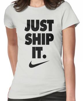 Just Ship It / Black version Women's T-Shirt