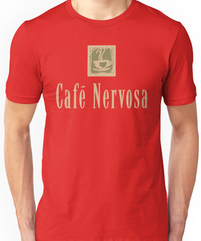 Cafe Nervosa sign - Frasier, Seattle Unisex T-Shirt