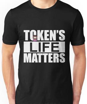 Token's Life Matters - South Park (Token Edition) Unisex T-Shirt