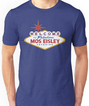 What Happens in Mos Eisley Unisex T-Shirt