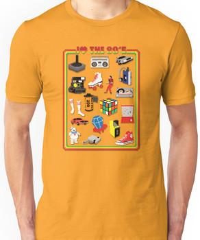 I LOVE THE 80'S Unisex T-Shirt