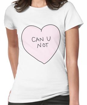 Can U Not Heart Women's T-Shirt