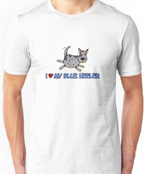 I love my blue heeler Unisex T-Shirt