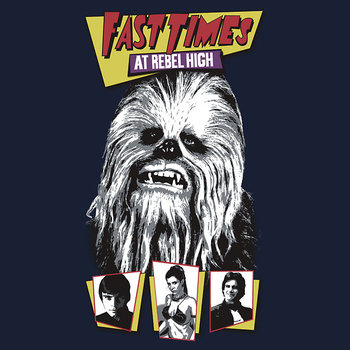 Fast Times at Rebel High- Star Wars Parody T-Shirt
