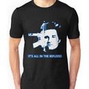 Jack Burton - It's All In The Reflexes Unisex T-Shirt