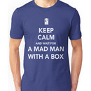 Wait for a mad man with a box Unisex T-Shirt