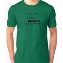 i came i saw i planked Unisex T-Shirt