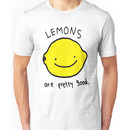 Lemons are pretty good Unisex T-Shirt
