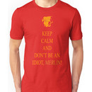 Don't be an Idiot, Merlin tee Unisex T-Shirt