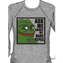 Pepe the Frog- Ask Me About My Rare Pepes Sweatshirt