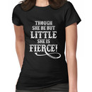 Shakespeare Quote Typography - Though She Be ... Women's T-Shirt