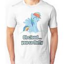 Rainbow Dash Oh Cloud You so Fluffy Shirt (My Little Pony: Friendship is Magic) Unisex T-Shirt
