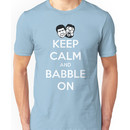 Keep Calm and Babble On Unisex T-Shirt
